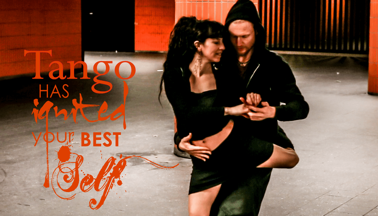 Tango has ignited your best Self